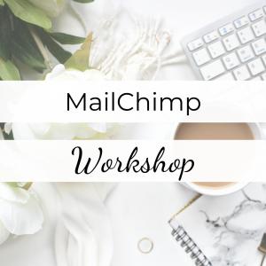 MailChimp Workshop